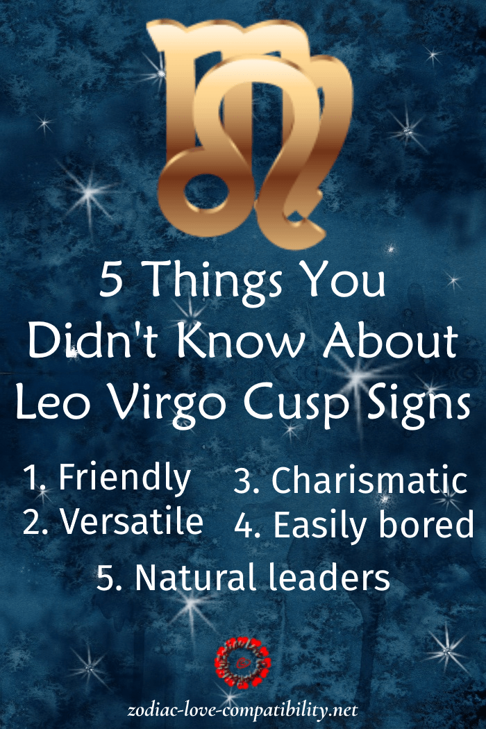 All About Leo Virgo Cusp Signs - What are they like?