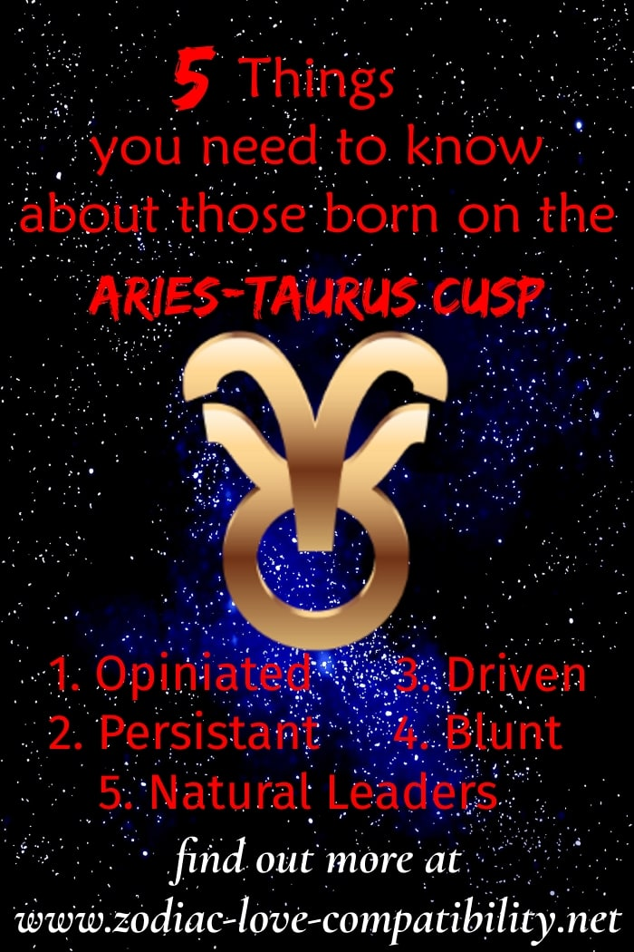 aries-taurus cusp signs