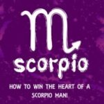 how to win a scorpio man's heart back