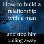 build relationship with man