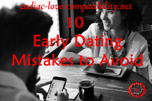 10 Early Dating Mistakes To Avoid At All Cost! Follow These Simple Steps!