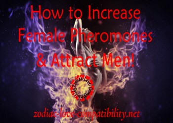 How To Increase Female Pheromones And Attract Men!